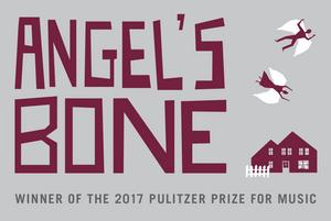 Angel's Bone opera