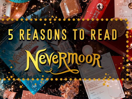 5 Reasons You Need to Read Nevermoor by Jessica Townsend
