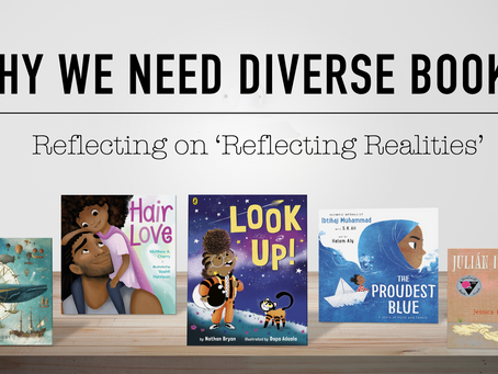 Why We Need Diverse Books: Reflecting on 'Reflecting Realities'