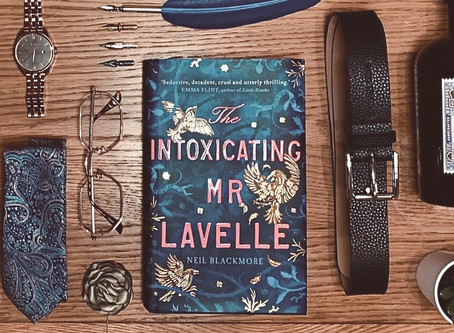 Book Review: The Intoxicating Mr Lavelle by Neil Blackmore