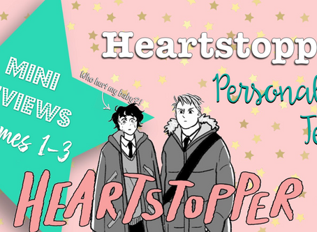 Heartstopper: Personality Test + Book Reviews!