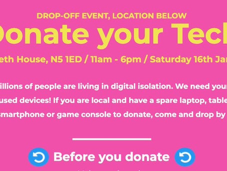 'Donate your tech' drop-off event Sat 16th January, Highbury