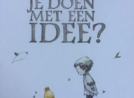 Doe wat met je idee & verbeter er de wereld mee