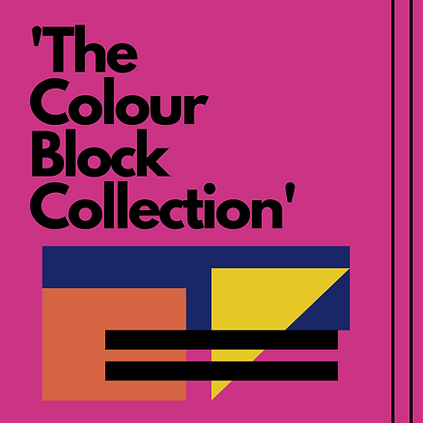 The Colour Block Collection