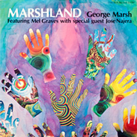 """""""George, thanks for giving me a chance to listen to Marshland. You can be proud of this marvelous album."""" – Louis Bellson"""