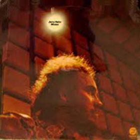 (Another very rare album, available on vinyl only) It features Jerry Hahn, Mel Graves, Meryl Saunders and myself in an early ( January 1973) realization of fusion.
