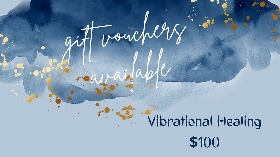 Gift Voucher- 60 Min Vibrational Healing Session
