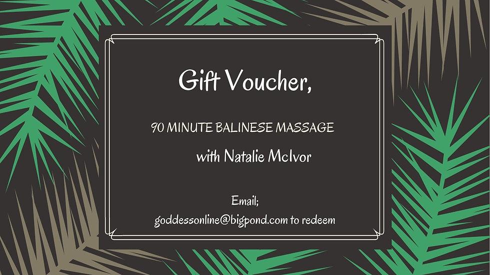 Gift Voucher 90 Min Balinese Massage