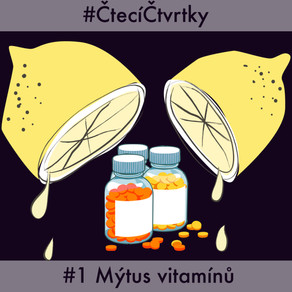 Čtecí čtvrtky #1: Mýtus vitamínů: Proč si myslíme, že potřebujeme vitamínové doplňky stravy?