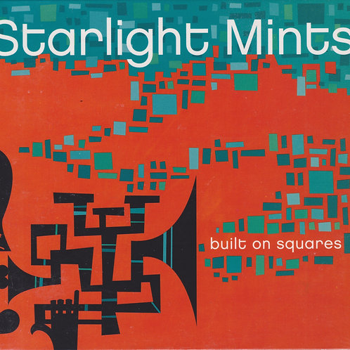 Starlight Mints: Built on Squares CD