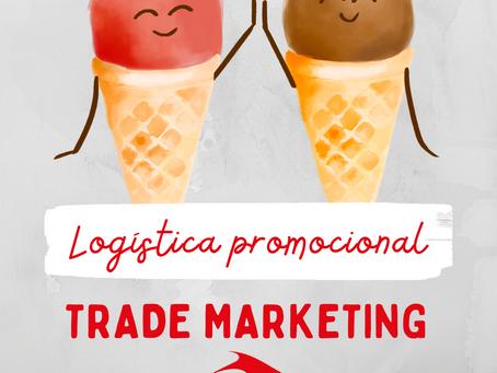 Logística Promocional: a importância deste setor nas ações do Trade Marketing