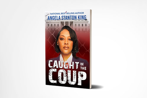 CAUGHT IN THE COUP - Paperback