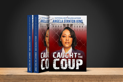 CAUGHT IN THE COUP - Personalized Copy