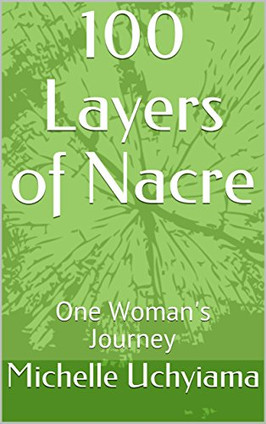 100 Layers of Nacre: One Woman's Journey