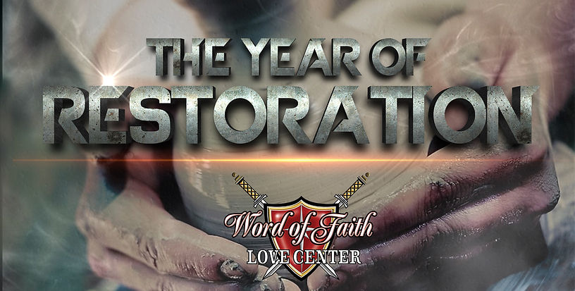 The Year Of Restoration