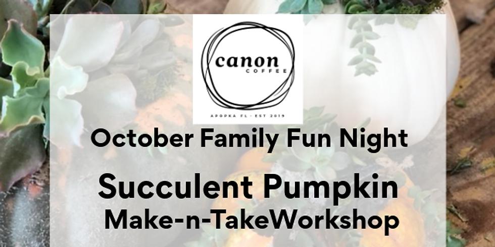 Family Night Succulent Pumpkin - Make-N-Take Oct 16th