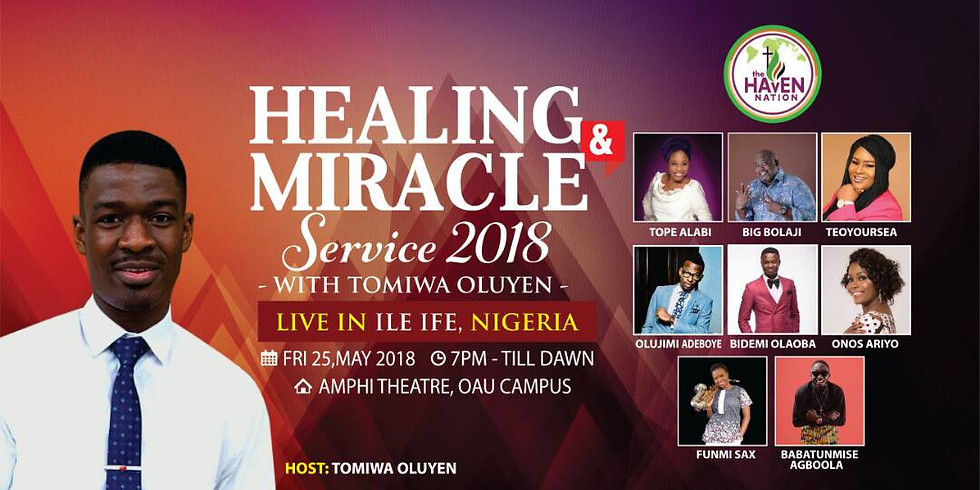 THE HEALING & MIRACLE SERVICE 2018
