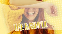 The Bashful