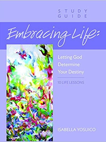 Embracing Life Bible Study