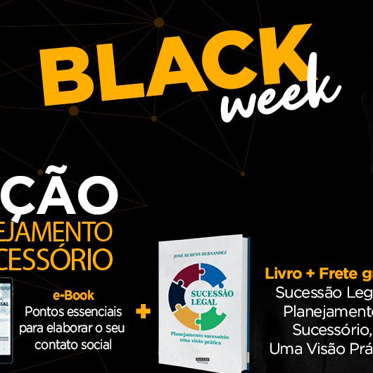 BLACK WEEK Curso de Iniciação aoPlanejamento Sucessório