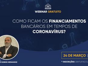 [WEBINAR] Como ficam os financiamentos bancários em tempos de coronavírus?