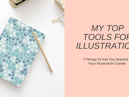 My Top Tools For Illustration