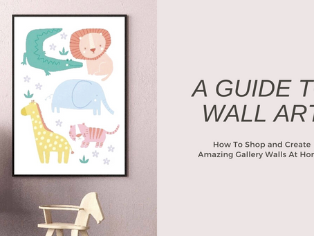 A Guide To Wall Art
