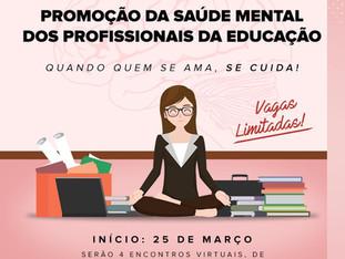 Promoção da Saúde Mental dos Profissionais da Educação