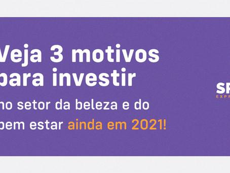 Veja 3 motivos para investir no setor da beleza e do bem-estar ainda em 2021!