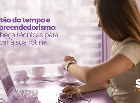 Gestão do tempo e empreendedorismo: conheça técnicas para aplicar à sua rotina