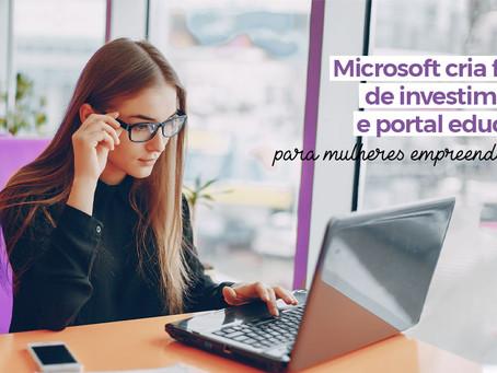 Microsoft cria fundo de investimentos e portal educativo para mulheres empreendedoras