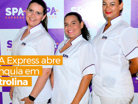 SPA Express abre franquia em Petrolina