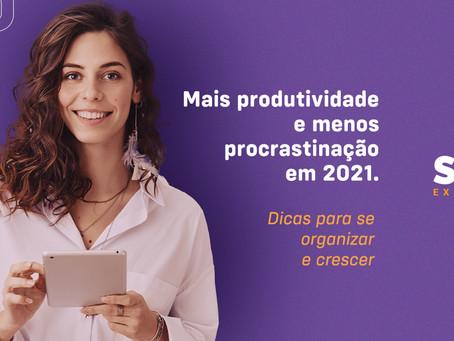 Mais produtividade e menos procrastinação em 2021. Dicas para se organizar e crescer