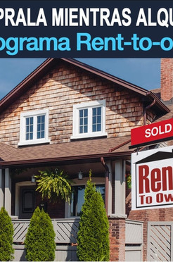 Renta con Opción de Compra y Obtención de Mortgage: Objeto, Beneficios y Pre-Calificación