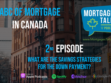 2nd. Episode - Down payment saving strategies