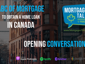 The ABC of Mortgage in Canada