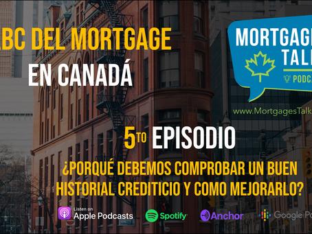 5to Episodio - ¿Por qué acreditar un buen historial crediticio y cómo podemos mejorarlo?