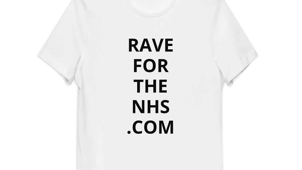 Rave for the NHS - Unisex Organic Cotton T-Shirt