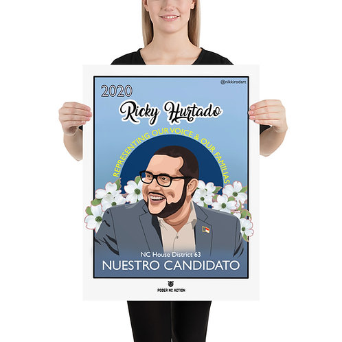 Nuestro Candidato: Ricky Hurtado - Print (two sizes)