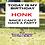 Thumbnail: Honk Yard Sign