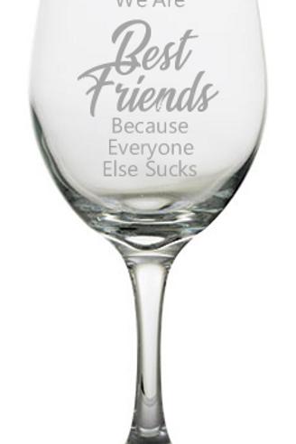 Best Friends... Stemmed Wine Glasses