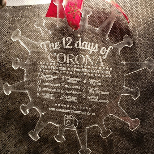12 Days of Corona Ornament Laser Cut/Engraved