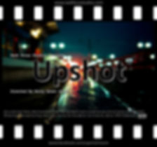 UPSHOT, Hower Productions, Kerry Brent Hower, Kerry Hower