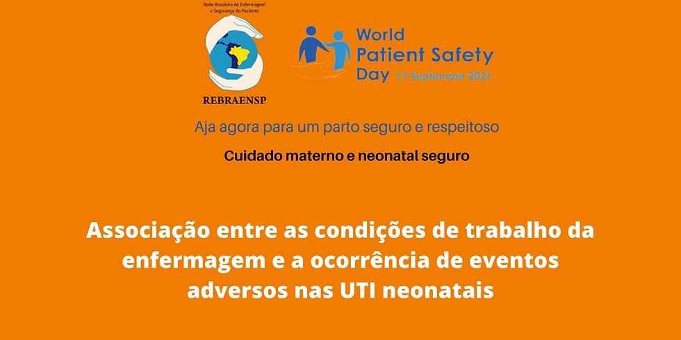 Associação entre as condições de trabalho da enfermagem e a ocorrência de eventos adversos nas UTI neonatais