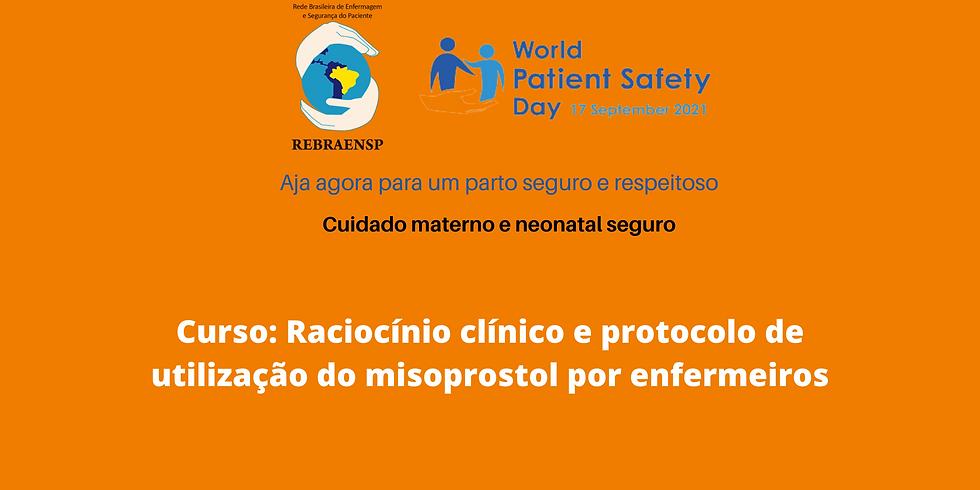 Curso: Raciocínio clínico e protocolo de utilização do misoprostol por enfermeiros