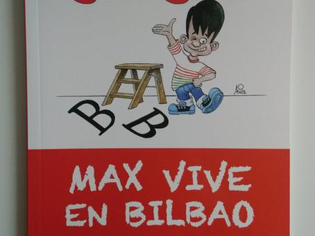 Max vive en Bilbao