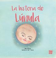 """libro cuento """"La historia de Lúnula"""" """"La historia de Lunula"""" Pilar Gámez"""