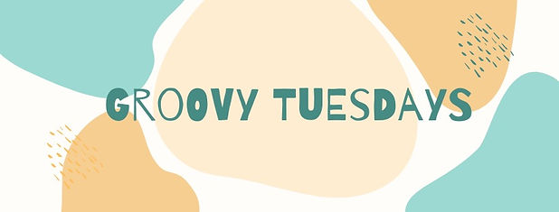 Groovy Tuesdays.jpeg