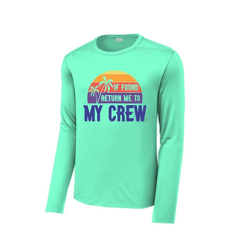 If Found Return Me To My Crew-- Long Sleeve