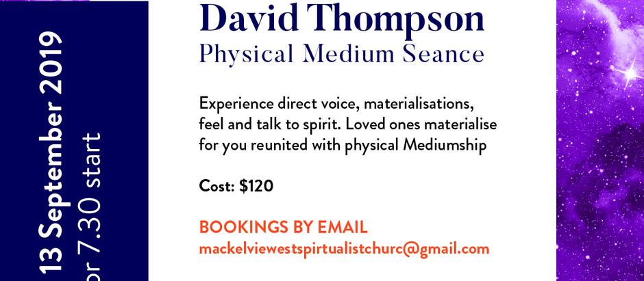 David Thompson - Physical Medium Seance